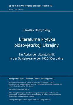 Literaturna krytyka pidsovjets'koji Ukrajiny von Hordyns'kyj,  Jaroslav