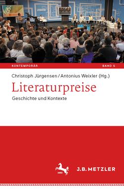 Literaturpreise von Jürgensen,  Christoph, Weixler,  Antonius