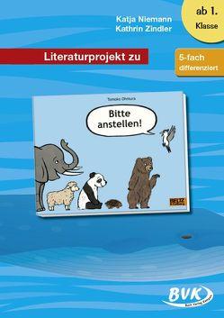 Literaturprojekt zu Bitte anstellen von Niemann,  Katja, Zindler,  Kathrin