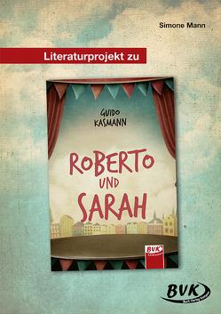 Literaturprojekt zu Roberto und Sarah von Mann,  Simone