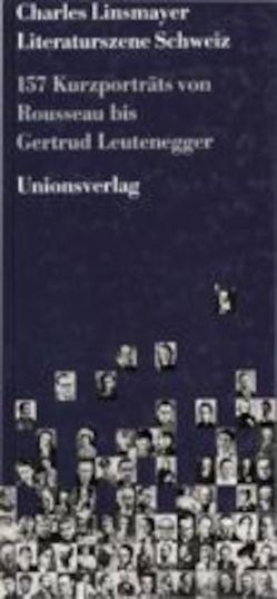 Literaturszene Schweiz von Linsmayer,  Charles
