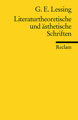 Literaturtheoretische und ästhetische Schriften von Lessing,  Gotthold E, Meier,  Albert