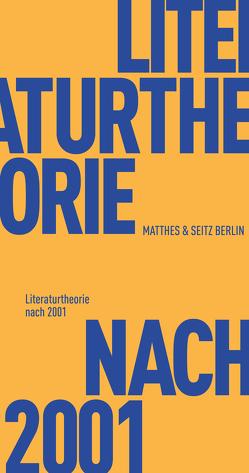 Literaturtheorie nach 2001 von Lamp,  Christian, Lepper,  Marcel, Schadewaldt,  Annika M.