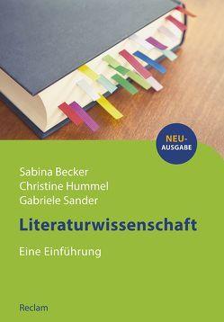 Literaturwissenschaft von Becker,  Sabina, Hummel,  Christine, Sander,  Gabriele