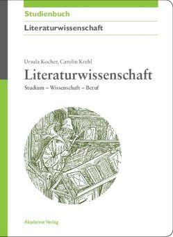 Literaturwissenschaft von Kocher,  Ursula, Krehl,  Carolin
