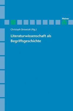 Literaturwissenschaft als Begriffsgeschichte von Strosetzki,  Christoph