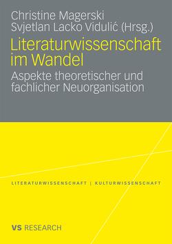 Literaturwissenschaft im Wandel von Lacko Vidulic,  Svjetlan, Magerski,  Christine