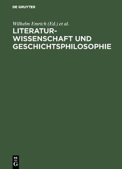 Literaturwissenschaft und Geschichtsphilosophie von Arntzen,  Helmut, Balzer,  Berndt, Emrich,  Wilhelm, Pestalozzi,  Karl, Wagner,  Rainer
