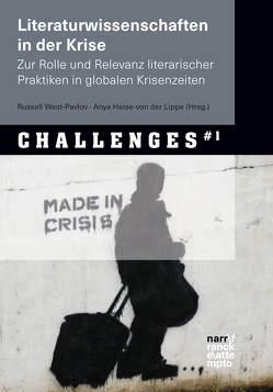 Literaturwissenschaften in der Krise von Heise-von der Lippe,  Anya, West-Pavlov,  Russell