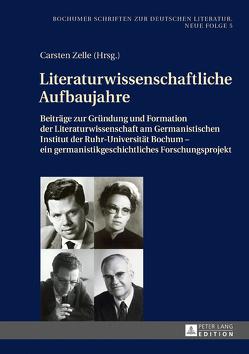Literaturwissenschaftliche Aufbaujahre von Zelle,  Carsten