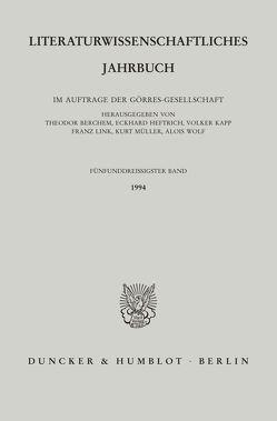 Literaturwissenschaftliches Jahrbuch. von Berchem,  Theodor, Heftrich,  Eckhard, Kapp,  Volker, Link,  Franz, Müller,  Kurt, Wolf,  Alois