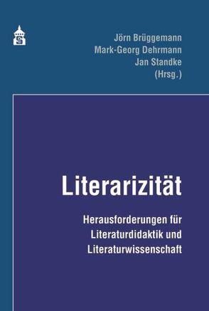 Literazität von Brüggemann,  Jörn, Dehrmann,  Mark-Georg, Standke,  Jan