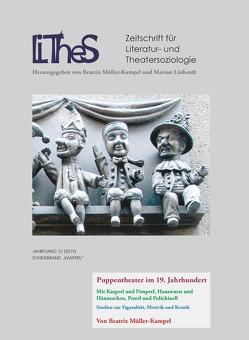 Lithes Das Puppentheater des 19 Jahrhunderts von Linhardt,  Marion, Müller-Kampel,  Beatrix