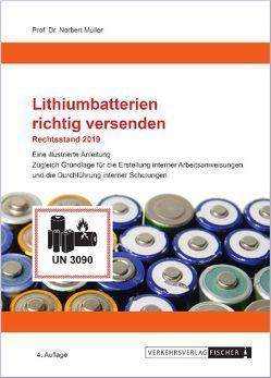 Lithium-Batterien richtig versenden von Prof. Dr. Müller,  Norbert