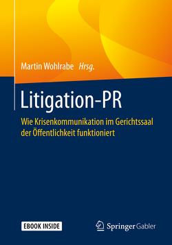 Litigation-PR von Wohlrabe,  Martin