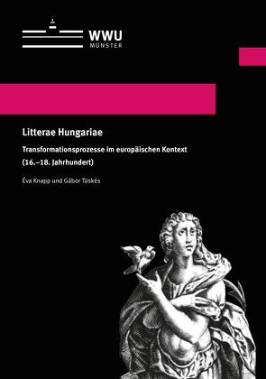 Litterae Hungariae von Knapp,  Éva, Tüskés,  Gabor