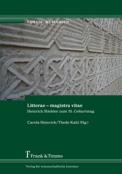 Litterae – magistra vitae von Heinrich,  Carola, Kahl,  Thede
