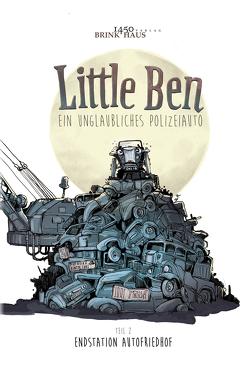 Little Ben – Ein unglaubliches Polizeiauto von Beyeler,  Hermann Alexander