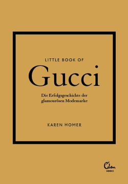 Little Book of Gucci von Homer,  Karen