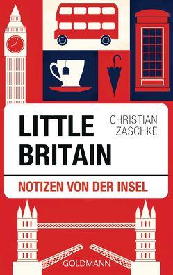 Little Britain von Zaschke,  Christian