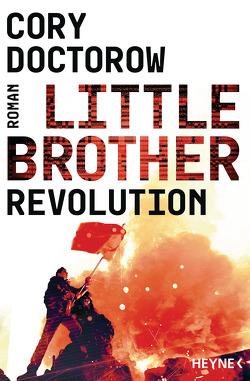 Little Brother – Revolution von Doctorow,  Cory, Plaschka,  Oliver