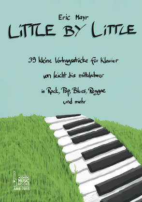 Little By Little von Mayr,  Eric