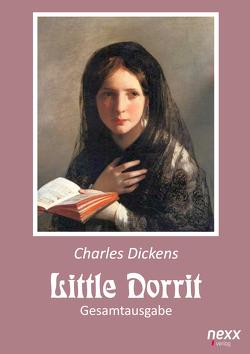 Little Dorrit. Klein Dorrit. Gesamtausgabe von Dickens,  Charles
