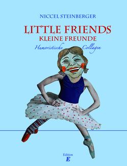 Little Friends – Kleine Freunde von Steinberger,  Niccel