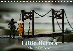 Little Heroes – kleine Eroberer (Tischkalender 2019 DIN A5 quer) von Konieczka,  Andreas