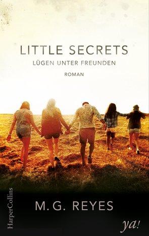 Little Secrets – Lügen unter Freunden von Krempel,  Alessa, Reyes,  M.G.
