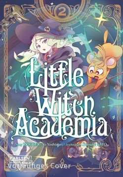 Little Witch Academia 2 von Sato,  Keisuke, Steggewentz,  Luise, Yoshinari,  Ryo, Yoshinari,  Yoh