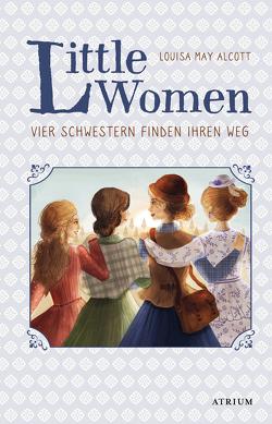 Little Women. Vier Schwestern finden ihren Weg (Bd. 2) von Alcott,  Louisa May, Münch,  Bettina