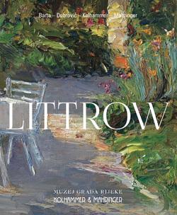 Littrow – Impressionistin des Südens von Barta,  Bernhard, Dubrović,  Ervin, Kolhammer,  Alfred, Mahringer,  Rudolf