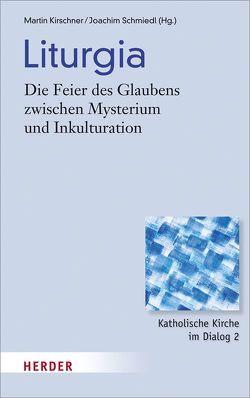 Liturgia von Kirschner,  Martin, Schmiedl,  Joachim