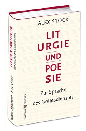 Liturgie und Poesie von Stock,  Alex