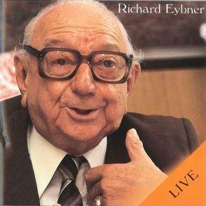 Live – Richard Eybner von Deleglise,  Oscar, Eybner,  Richard, Mayer-Limberg,  Josef, Nestroy,  Johann, Öhlberger,  Camillo, Strnadt,  Georg, Weinheber,  Josef