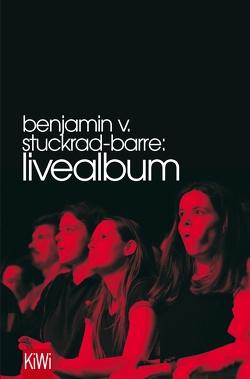 Livealbum von Stuckrad-Barre,  Benjamin v.