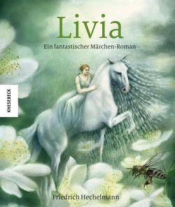 Livia von Hechelmann,  Friedrich