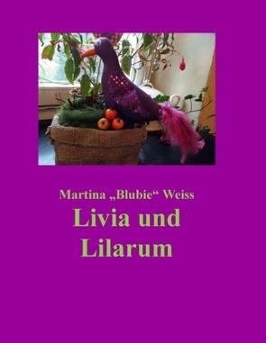 """Livia und Lilarum von Weiss,  Martina """"Blubie"""""""
