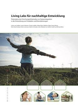 Living Labs für nachhaltige Entwicklung von Berner,  Simon, Erdmann,  Lorenz, Geibler,  Justus von, Jordan,  Nino David, Leismann,  Kristin, Liedtke,  Christa, Rohn,  Holger, Schnalzer,  Kathrin, Stabe,  Matthias