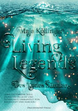Living Legends von Graßhoff,  Marie, Köllinger,  Maja