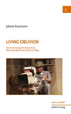 Living Oblivion von Kussmann,  Juliane