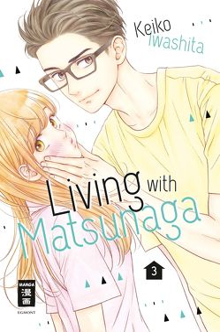Living with Matsunaga 03 von Iwashita,  Keiko, Okada-Willmann,  Yayoi