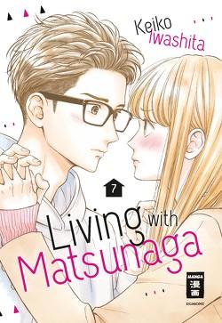 Living with Matsunaga 07 von Iwashita,  Keiko, Okada-Willmann,  Yayoi