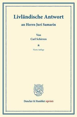 Livländische Antwort von Schirren,  Carl
