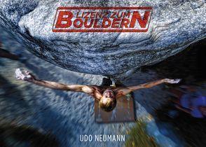 Lizenz zum Bouldern von Neumann,  Udo