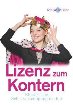 Lizenz zum Kontern von Müller,  Meike