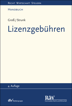 Lizenzgebühren von Groß,  Michael, Strunk,  Günther