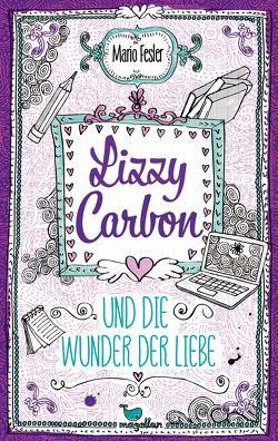 Lizzy Carbon und die Wunder der Liebe – Band 2 von Fesler,  Mario