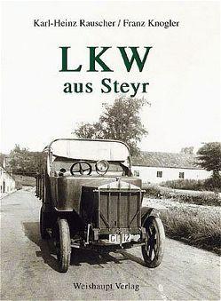LKW aus Steyr von Knogler,  Franz, Rauscher,  Karl H